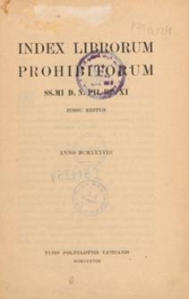 Index librorum prohibitorum SS. MI D. N. Pii PP. XI iussu editus anno MCMXXXVIII