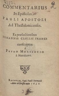 Commentarius in Epistolas Pauli Apostoli Ad Thessalonicenses