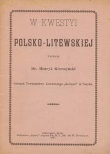 W kwestyi polsko-litewskiej