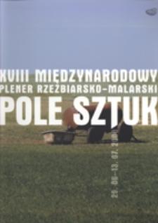 """Rodowo. Międzynarodowy Plener Rzeźbiarsko-Malarski """"Pole Sztuk"""" w Rodowie"""