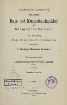 Beschreibende Darstellung der älteren Bau- und Kunstdenkmäler des Königreichs Sachsen. H. 24. Amtshauptmannschaft Dresden-Altstadt