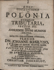 Disputationis De Polonia Nunquam Tributaria, Sectio [...]. Cz. 7