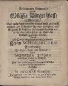 Wolmeinende Erinnerung An die Löbliche Bürgerschafft in Dantzig, Daß die lieben Eltern ihre Kinder noch zu Hause alsobald zur Polnischen Sprache gewehnen [...] Als auff [...] Anordnung [...] Herr Heinrich Jülich [...] zum Præceptore Lingvæ Polonicæ im löblichen Gymnasio bestetiget worden