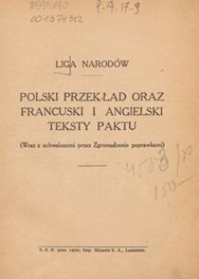 Liga Narodów : polski przekład oraz francuski i angielski - teksty Paktu : (wraz z uchwalonemi przez Zgromadzenie poprawkami)