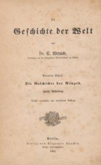 Die Geschichte der Welt. T. 4, Die Geschichte der Neuzeit. Abt. 2