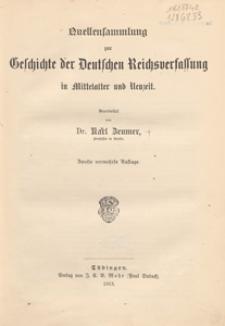 Quellensammlung zur Geschichte der Deutschen Reichsverfassung in Mittelalter und Neuzeit