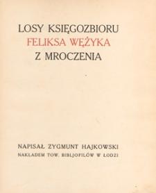 Losy księgozbioru Feliksa Wężyka z Mroczenia