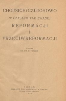 Chojnice i Człuchowo w czasach tak zwanej reformacji i przeciwreformacji