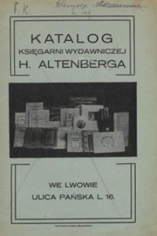 Katalog Księgarni Wydawniczej H. Altenberga we Lwowie, ulica Pańska l. 16