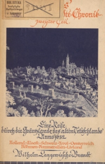 Merians anmüthige Städte-Chronik. T. 2, Eine Reise durch die Gräntzlande des alten Teutschlands Anno 1652