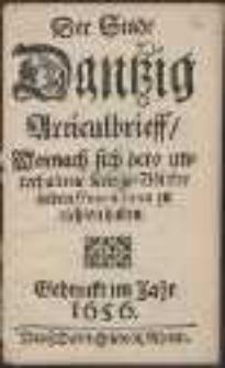 Der Stadt Dantzig Articulbrieff, Wornach sich dero unterhaltene Kriegs-Völcker in den Guarnisonen zu richten haben.