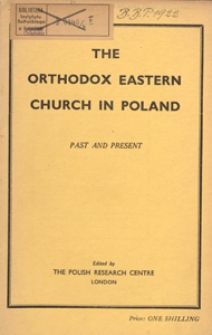 The Orthodox Eastern Church in Poland : past and present