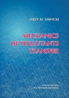 Mechanics of pollutants transfer