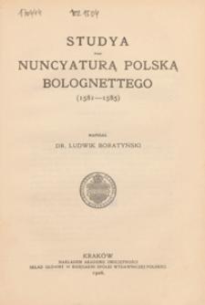 Studya nad nuncyaturą polską Bolognettego : (1581-1585)