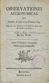 Observationes astronomicae factae Dantisci, ab anno 1774 ad annum 1784. Una cum aliis Varsaviae & Dirsaviae ab anno 1764 ad annum 1773 factis