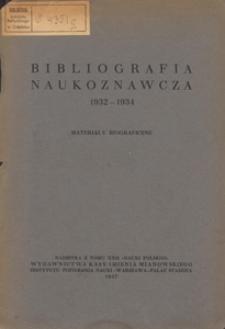 Bibliografia naukoznawcza 1932-1934 : materiały biograficzne