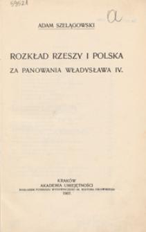 Rozkład Rzeszy i Polska za panowania Władysława IV