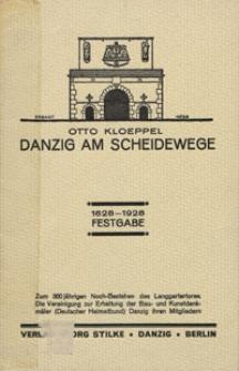 Danzig am Scheidewege: 1628-1928 Festgabe