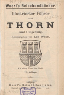 Illustrierter Führer durch Thorn und Umgebung