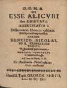 De Esse Alicubi seu Ubietate : Tractatvs Singvlaris Philosophicus - Theologicvs [...]