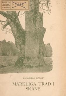 Märkliga träd i Skåne : Malmöhus län 1919