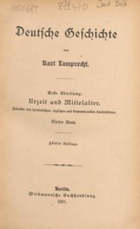 Deutsche Geschichte. 1. Abt, Urzeit und Mittelalter : Zeitalter des symbolischen, typischen und konventionellen Seelenlebens. 4. Bd.
