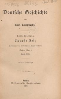 Deutsche Geschichte. 3. Abt, Neueste Zeit : Zeitalter des subjectiven Seelenlebens. 1. Bd., 2. Hälfte