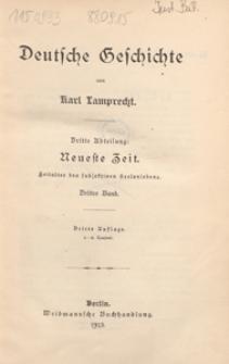 Deutsche Geschichte. 3. Abt, Neueste Zeit : Zeitalter des subjectiven Seelenlebens. 3. Bd.