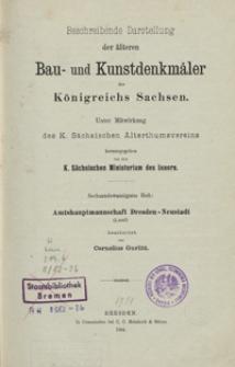 Beschreibende Darstellung der älteren Bau- und Kunstdenkmäler des Königreichs Sachsen. H. 26. Amtshauptmannschaft Dresden-Neustadt (Land)