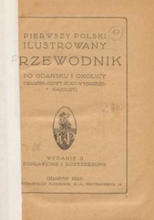 Pierwszy polski ilustrowany przewodnik po Gdańsku i okolicy : (Gdańsk-Nowy Port-Wybrzeże-Kartuzy)