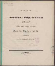 Societas Physicorum Gedanensis abhine annis centum constituta Sacra Saecularia procurat feliciter a. d. 4. Nonas Ianuarias 1843