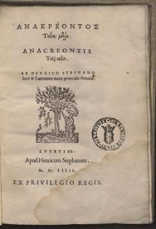 Anakreontos Tīïou melī = Anacreontis Teij odæ (skany: 1 - 124)