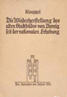 Die Wiederherstellung des alten Stadtbildes von Danzig seit der nationalen Erhebung. T. Arbeiten des Jahres 1934