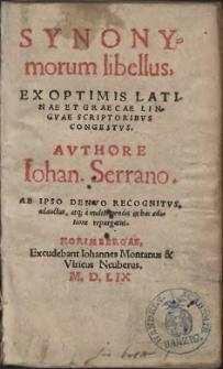 Synonymorum libellus : Ex Optimis Latinae Et Graecae Linqve Scriptoribvs Congestvs