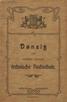 Danzig und seine neue technische Hochschule