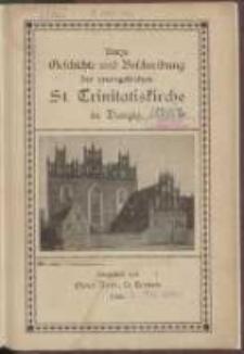 Kurze Geschichte und Beschreibung der evangelischen St. Trinitatiskirche in Danzig
