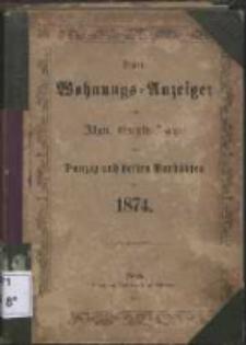 Neuer Wohnungs-Anzeiger nebst Allgem[eine] Geschäfts-Anzeiger von Danzig und den Vorstädten für [...] 1874
