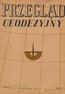 Przegląd Geodezyjny : czasopismo poświęcone miernictwu i zagadnieniom z nim związanym 1950 R. 6 nr 6-7