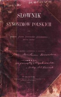 Słownik synonimów polskich.T. 1-2