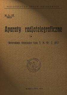 Aparaty radjotelegraficzne : heterodyna francuska typu T. M. Nr. 2. 1917