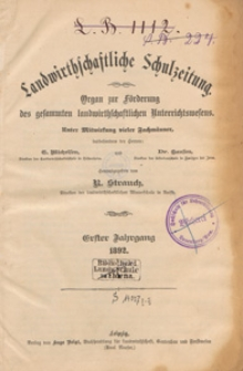 Landwirtschaftliche Schulzeitung : Organ zur Förderung des Gesammten Landwirtschaftlichen Unterrichtswesens, 1892. Jg 1, nr 8
