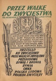 Przez Walkę do Zwycięstwa, 1943.01.20 i 30, nr 2 i nr 3 (71 i 72)