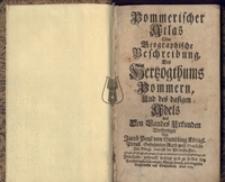 Pommerischer Atlas Oder Geographische Beschreibung...
