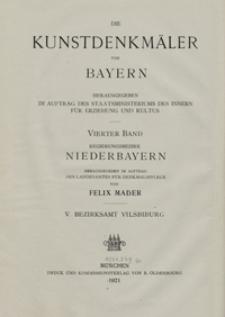 Die Kunstdenkmäler von Niederbayern. H. 5. Bezirksamt Vilsbiburg