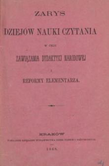 Zarys dziejów nauki czytania w celu nawiązania dydaktyki narodowej i reformy elementarza