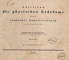 Anleitung die physischen Erdräume mittelst einfacher Constructionen aus freier Hand zu entwerfen ; (gedruckt bei Ferdinand Nietack)