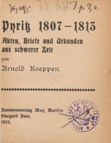 Pyritz 1807-1813 : Akten, Briefe und Urkunden aus schwerer Zeit