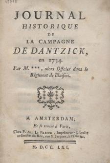 Journal Historique De La Campagne De Dantzick, en 1734