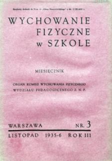 Wychowanie Fizyczne w Szkole, 1935/6, nr 3