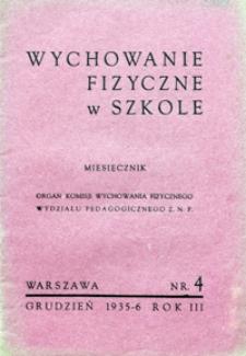 Wychowanie Fizyczne w Szkole, 1935/6, nr 4